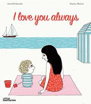 I LOVE YOU...ALWAYS by Astrid Desbordes