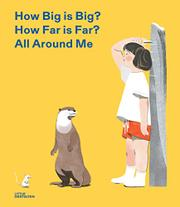 HOW BIG IS BIG? HOW FAR IS FAR? ALL AROUND ME by Jun Cen