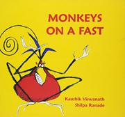 MONKEYS ON A FAST by Kaushik Viswanath
