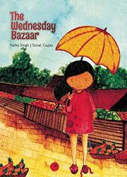 THE WEDNESDAY BAZAAR by Neha Singh