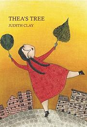 THEA'S TREE by Judith Clay