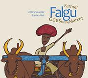 FARMER FALGU GOES TO THE MARKET by Chitra Soundar