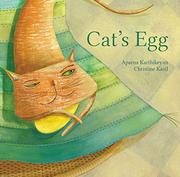 CAT'S EGG by Aparna Karthikeyan
