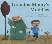 GRANDPA MONTY'S MUDDLES by Marta Zafrilla