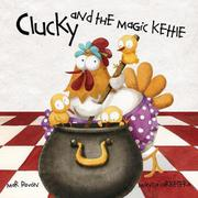 CLUCKY AND THE MAGIC KETTLE by Mar Pavón