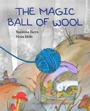 THE MAGIC BALL OF WOOL by Susanna Isern