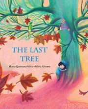 THE LAST TREE by María Quintana Silva