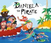 DANIELA THE PIRATE by Susanna Isern