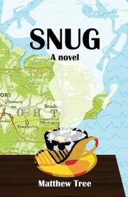 SNUG by Matthew Tree