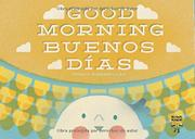 GOOD MORNING / BUENOS DÍAS by Sergio Membrillas