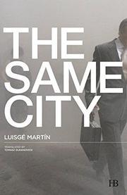 THE SAME CITY by Luisgé Martín