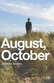 AUGUST, OCTOBER by Andrés Barba