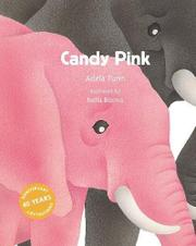 CANDY PINK by Adela Turin