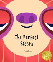 THE PERFECT SIESTA by Pato Mena