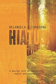 HIATUS by Belangela G. Tarazona