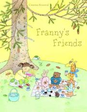 FRANNY'S FRIENDS by Catarina Kruusval
