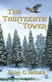 The Thirteenth Tower by Sara C. Snider