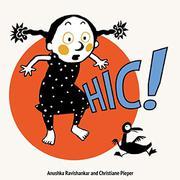 HIC! by Anushka Ravishankar