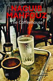 THE COFFEEHOUSE by Naguib Mahfouz