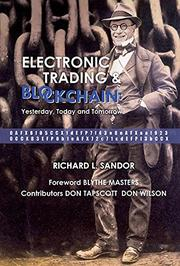 ELECTRONIC TRADING AND BLOCKCHAIN by Richard Sandor