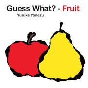 GUESS WHAT?—FRUIT by Yusuke Yonezu