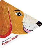 PEEK-A-WHO? by Elsa Mroziewicz