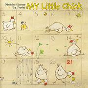 MY LITTLE CHICK by Géraldine Elschner
