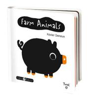 FARM ANIMALS by Xavier Deneux