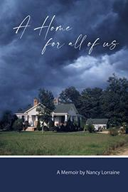A HOME FOR ALL OF US by Nancy Lorraine