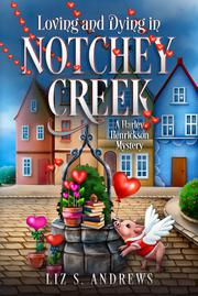 LOVING AND DYING IN NOTCHEY CREEK Cover