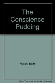 THE CONSCIENCE PUDDING by E. Nesbit
