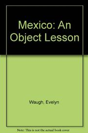 MEXICO by Evelyn Waugh