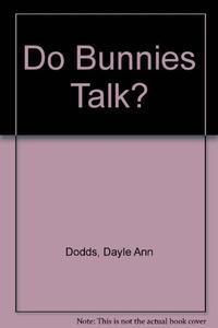 DO BUNNIES TALK?