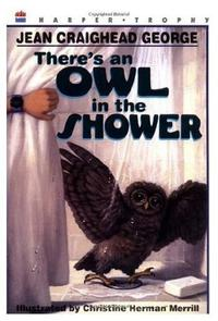 THERE'S AN OWL IN THE SHOWER