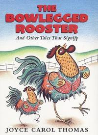 THE BOWLEGGED ROOSTER