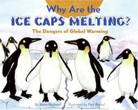 WHY ARE THE ICE CAPS MELTING?