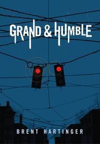 GRAND AND HUMBLE