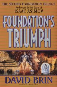 FOUNDATION'S TRIUMPH