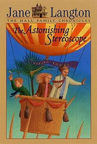 THE ASTONISHING STEREOSCOPE