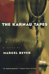 THE KARNAU TAPES