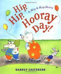 HIP, HIP, HOORAY DAY!