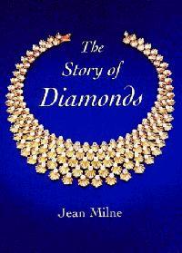 THE STORY OF DIAMONDS