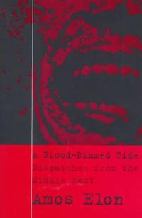 A BLOOD-DIMMED TIDE