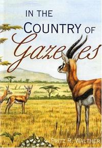 IN THE COUNTRY OF GAZELLES