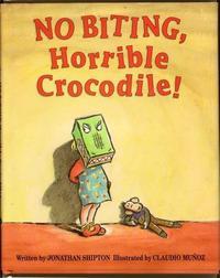 NO BITING, HORRIBLE CROCODILE!