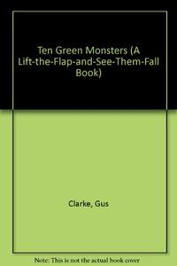 TEN GREEN MONSTERS