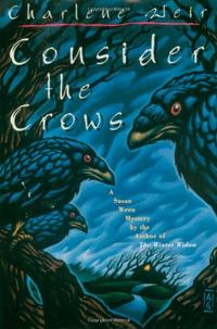 CONSIDER THE CROWS