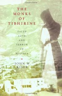 THE MONKS OF TIBHIRINE