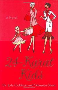 24-KARAT KIDS