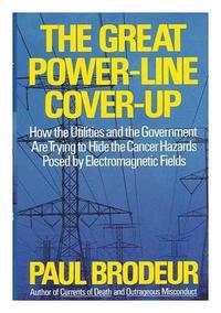 THE GREAT POWER-LINE COVER-UP